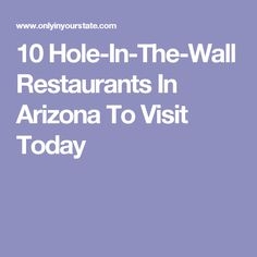 10 Hole-In-The-Wall Restaurants In Arizona To Visit Today