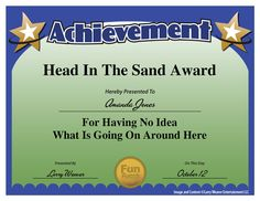 Head in the Sand Award by comedian Larry Weaver. www ...