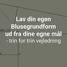 Blusegrundformen - laer at konstruere dine egne bluser - featured image