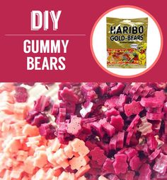 Homemade Gummy Bears   27 Classic Snacks You'll Never Have To Buy Again  NO WAY!