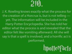 harry potter facts - jk Rowling - I still want to know how to make a howcrux Harry Potter Facts, Harry Potter Books, Harry Potter Love, Harry Potter Fandom, Harry Potter World, Harry Potter Encyclopedia, No Muggles, Hp Facts, Movie Facts