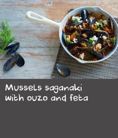 Mussels saganaki with ouzo and feta Soya Recipe, Tomato Sauce Recipe, Sauce Recipes, Tasty Dishes, Food Dishes, Herb Recipes, Mussel Recipes, Pear Jam, Different Vegetables