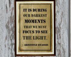 Inspirational quote ~Aristotle Onassis