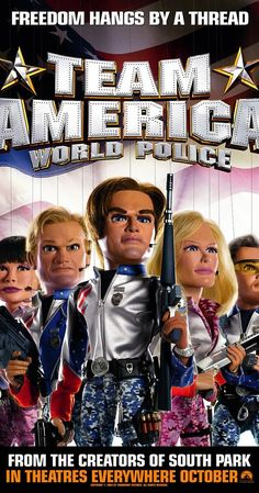 Directed by Trey Parker.  With Trey Parker, Matt Stone, Elle Russ, Kristen Miller. Popular Broadway actor Gary Johnston is recruited by the elite counter-terrorism organization Team America: World Police. As the world begins to crumble around him, he must battle with terrorists, celebrities and falling in love.