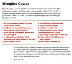 "MEMPHIS CAVIAR | Recipe from celebrity chef Pat Neely's new cookbook ""Back Home with the Neely's."" It's all good, old-fashioned soul food."