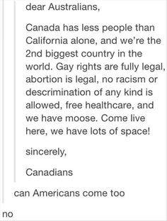 No Americans Allowed - LOL! I never knew how much you wanted Australians to come and inhabit your country! :) <<< lol what about the English? After Brexit I think a whole load of us wanna live over there. Funny Tumblr Posts, My Tumblr, We Are The World, In This World, Funny Quotes, Funny Memes, Jokes, Funny Videos, Hetalia