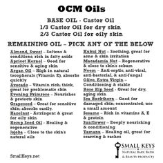 OCM Oils.. Thinking about trying the Oil Cleansing Method. I already make my own toner and moisturizer.. Which both are amazing! Why not face wash too?!