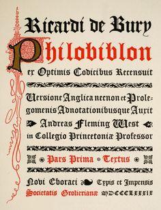 The Philobiblon of Richard de Bury (1889)   http://41.media.tumblr.com/eeea7b1f742895151330700981618705/tumblr_o3tsd2F6g51qg48x7o1_1280.jpg