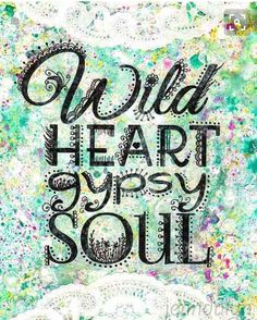 Wild Heart Gypsy Soul original mixed media painting by Jenndalyn Perhaps for social media kit, I like the fonts and the background print Mode Hippie, Hippie Life, Hippie Gypsy, Hippie Peace, Hippie Chick, Hippie Art, Gypsy Bag, Collage Art Mixed Media, Mixed Media Painting
