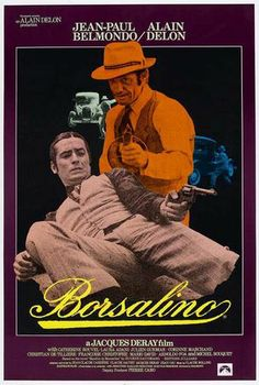 Borsalino Jacques Deray) It is a classic French movie. Borsalino was ahead of its time. French Movies, Old Movies, Vintage Movies, Great Movies, Films Cinema, Cinema Posters, Movie Posters, Cinema Paradisio, Cinema France