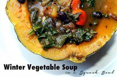 #Vegan + #GlutenFree : Winter Vegetable Soup in a Squash Bowl