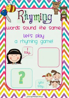 """Use this rhyming game poster to help your students master rhyme generation.This game can be played as a whole class, or small group. To play read the rhyme """"Rhyming words sound the same. Let's play a"""