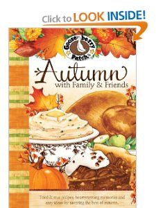 Autumn with Family & Friends (Seasonal Cookbook Collection): Gooseberry Patch: 9781933494838: Amazon.com: Books Faves: Cider Doughnuts, Autumn Pot Roast, Autumn Pork Chops, Garden Stew