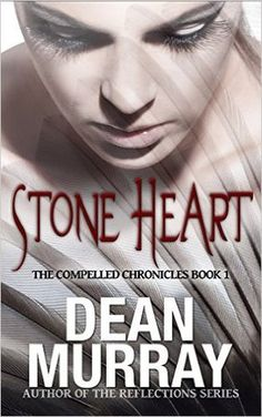 Stone Heart (The Compelled Chronicles, #1)