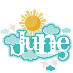 June Title SVG scrapbook cut file cute clipart files for silhouette cricut pazzles free svgs free svg cuts cute cut files