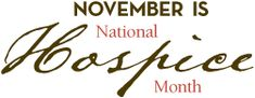 November is National Hospice Month #mayersmemorial