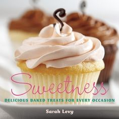 Sweetness: Delicious Baked Treats for Every Occasion