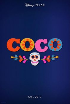 'COCO' is the name for Pixar's upcoming 'dia de los muertos' film