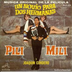 UN NOVIO PARA DOS HERMANAS PILI Y MILI Y JOAQUIN MERINO ( DISCO EDITADO EN MEXICO ) VER FOTO - Foto 1