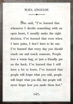 Mya Angelou / words to inspire