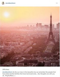 David Beckham is among a string of high-profile celebrities who have paid tribute to the victims of the French terror attacks, by sharing a picture of the Eiffel Tower and offering support to those who have lost loved ones