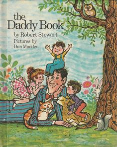 The Daddy Book by Robert Stewart 1972 Don Madden Vintage Picture Book by BirdhouseBooks on Etsy Robert Stewart, Kids Book Club, Vintage Children's Books, Vintage Kids, Books For Teens, Kids Story Books, Heart For Kids, Any Book, Children's Book Illustration
