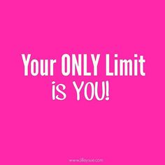 Your only limit is y