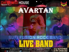 The count down has begun, so book your tables right away as Caffe Mad House brings Avartan Band Live just for you!! ‪#‎WeekendGetAway‬ ‪#‎AvartanLive‬ ‪#‎SufiFusion‬ ‪#‎retro‬ ‪#‎musiclover‬ ‪#‎liveperformance‬