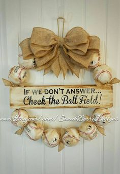 Baseball Wreath with Burlap Bow - Coach's Gifts - Front Door Wreaths - Check the Ballfield- Spring Wreaths - Softball - Baseball Team Gift - nieces, nephews, and cousins to do - Baseball Wreaths, Baseball Crafts, Sports Wreaths, Baseball Mom, Baseball Season, Softball Wreath, Baseball Stuff, Baseball Signs, Baseball Equipment