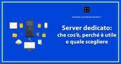 Server dedicato, Che Cos'è, Perché è importante e Quali sono le Migliori Opportunità per la Crescita del tuo sito web in termini di Performance e SEO.