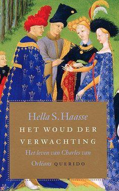 Hella Haasse - Het woud der verwachting - In a dark wood wandering