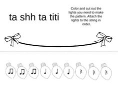 String the Lights! A Rhythm Practice Activity ta/titi/rest