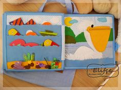 love that the fish go in the pelicans mouth as a pocket :-) Diy Quiet Books, Baby Quiet Book, Felt Quiet Books, Book Crafts, Felt Crafts, Diy Craft Projects, Sewing Projects, Book Libros, Sensory Book