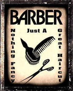 Just a great haircut Antique Shops, Vintage Shops, Barbershop Design, Barbershop Ideas, Barbershop Quotes, Barber Quotes, Tony Barber, Old School Barber Shop, Barber Shop Decor