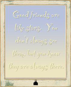 Good friends . . .