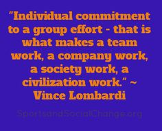 More inspiration from the great coach, Vince Lombardi.