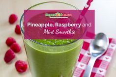 Pineapple, Raspberry and Mint Smoothie