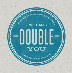 We Can Double You.. OH NO YOU CAN'T!!! I'm already doubled!