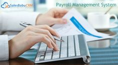Worried about #salary process, find solution with #SalesBabu #Payroll Management System