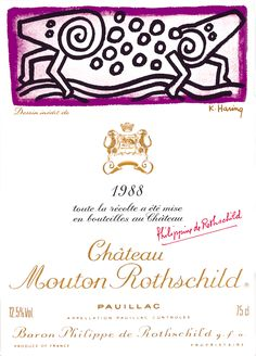 The 1988 Chateau Mouton Rothschild wine label by: Keith Haring