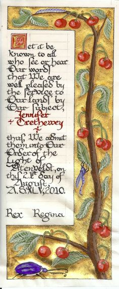 SCA: Jennifer Trethewey's Light of Atenveldt Scroll, done in authentic materials, by Susan Holt.