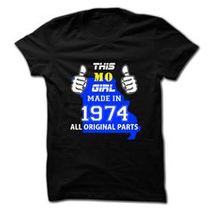 This Missouri Girl Made ▼ in 1974Hey, are you made in 1974 Missouri Girl ?  Then, this shirt is for you. If not matching your age and state, pls search accordingly.This Missouri Girl Made in 1974
