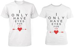 Cute Matching White Cotton Couple T-Shirts I Only Have Eyes for My Lov