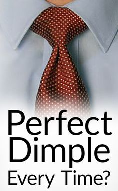 Perfect Dimple On Your Tie Knot EVERY TIME| 2 Easy Steps To Dimpled Neckties With ANY Knot