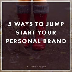 Your personal brand communicates how well people can rely on you and how you will deliver. Here are 5 ways to jump start your personal brand.