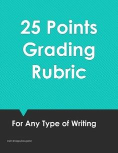 25 Points Grading Checklist or Rubric for Any Type of Writing FREE