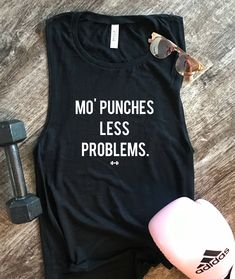 9a92a14939455c Mo' Punches Less Problems Muscle Tank, Womens Workout Tank, Boxing, Boxing  Tank, Funny Boxing Tank, Kickboxing Tank, Funny Workout Tank, Gym