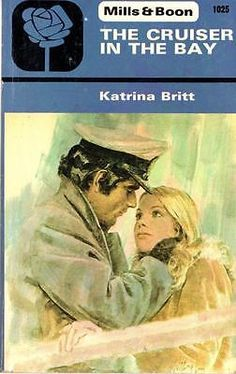 The cruiser in the bay - Katrina Britt - Mills and Boon - Good - Paperback
