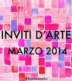 Inviti d'arte: marzo 2014