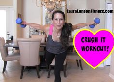 Crush It Workout With Laura London. WARNING - You may have fun doing this workout!